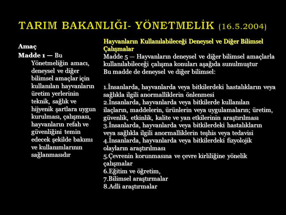 TARIM BAKANLIĞI- YÖNETMELİK (16.5.2004)