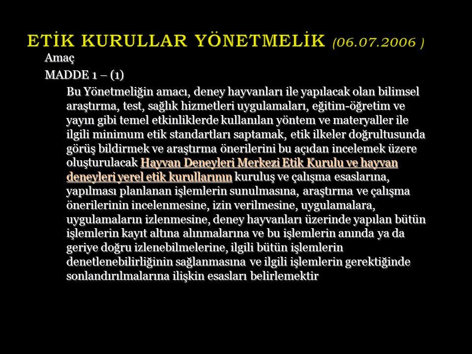 ETİK KURULLAR YÖNETMELİK (06.07.2006 )