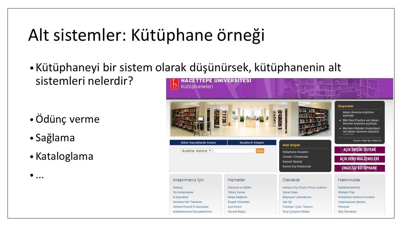 Alt sistemler: Kütüphane örneği