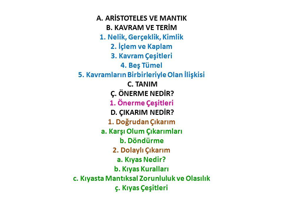 A. ARİSTOTELES VE MANTIK B. KAVRAM VE TERİM 1