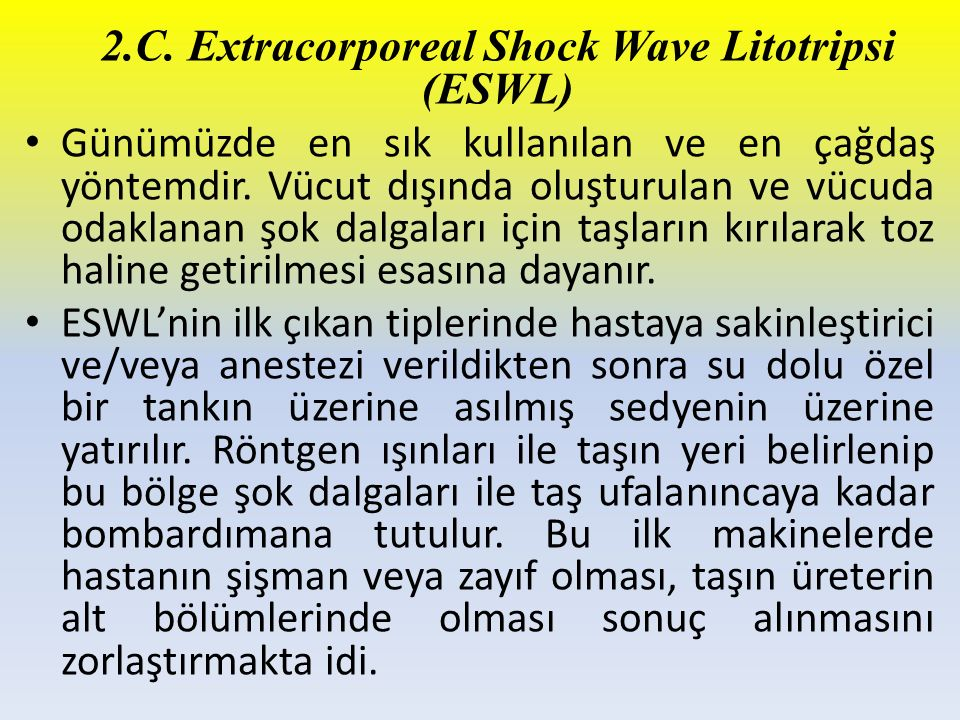 2.C. Extracorporeal Shock Wave Litotripsi (ESWL)