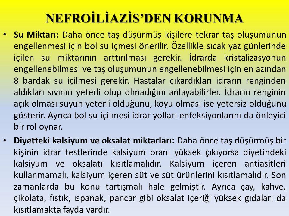 NEFROİLİAZİS'DEN KORUNMA