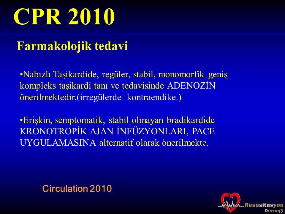 CPR 2010 Farmakolojik tedavi