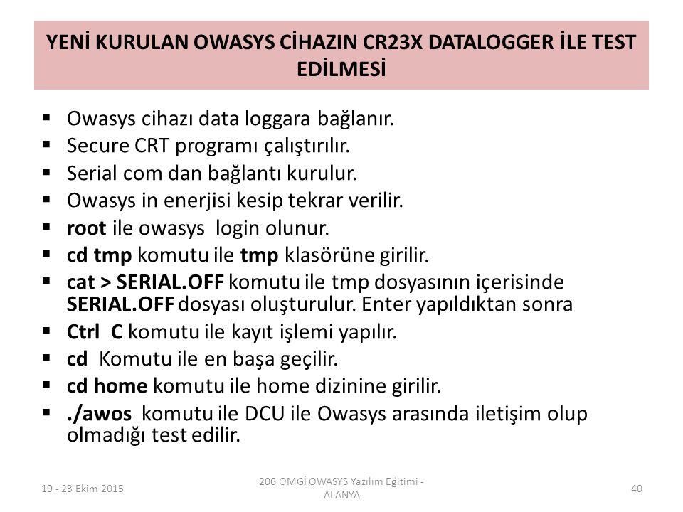 YENİ KURULAN OWASYS CİHAZIN CR23X DATALOGGER İLE TEST EDİLMESİ