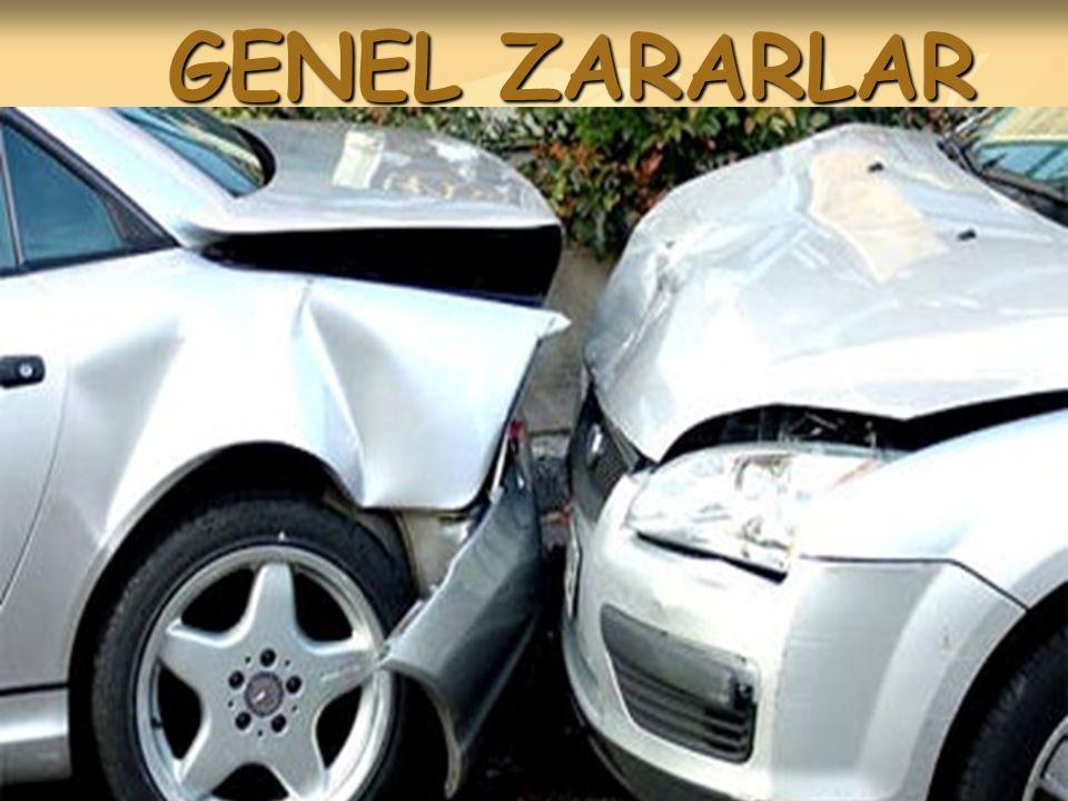 GENEL ZARARLAR