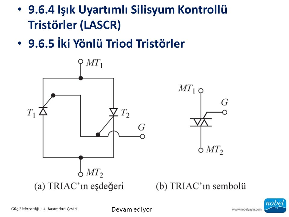 9.6.4 Işık Uyartımlı Silisyum Kontrollü Tristörler (LASCR)