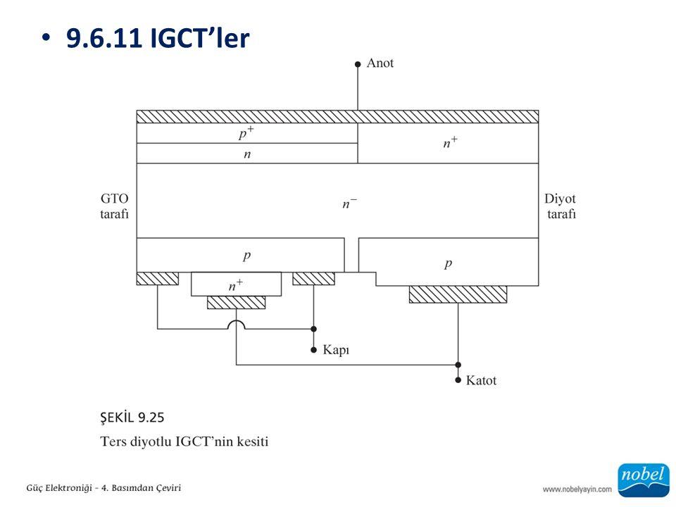 9.6.11 IGCT'ler