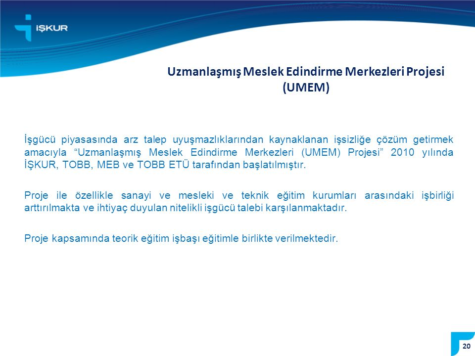 Uzmanlaşmış Meslek Edindirme Merkezleri Projesi (UMEM)