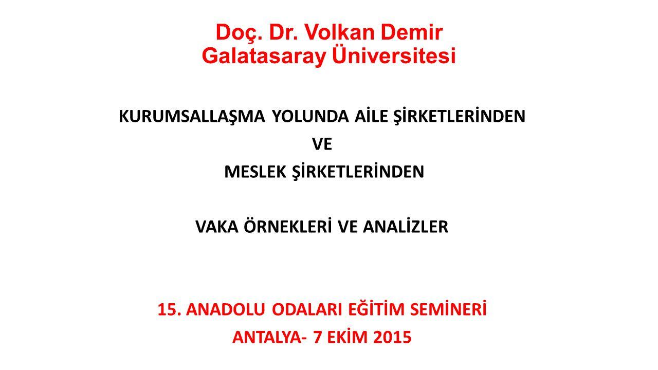 Doç. Dr. Volkan Demir Galatasaray Üniversitesi