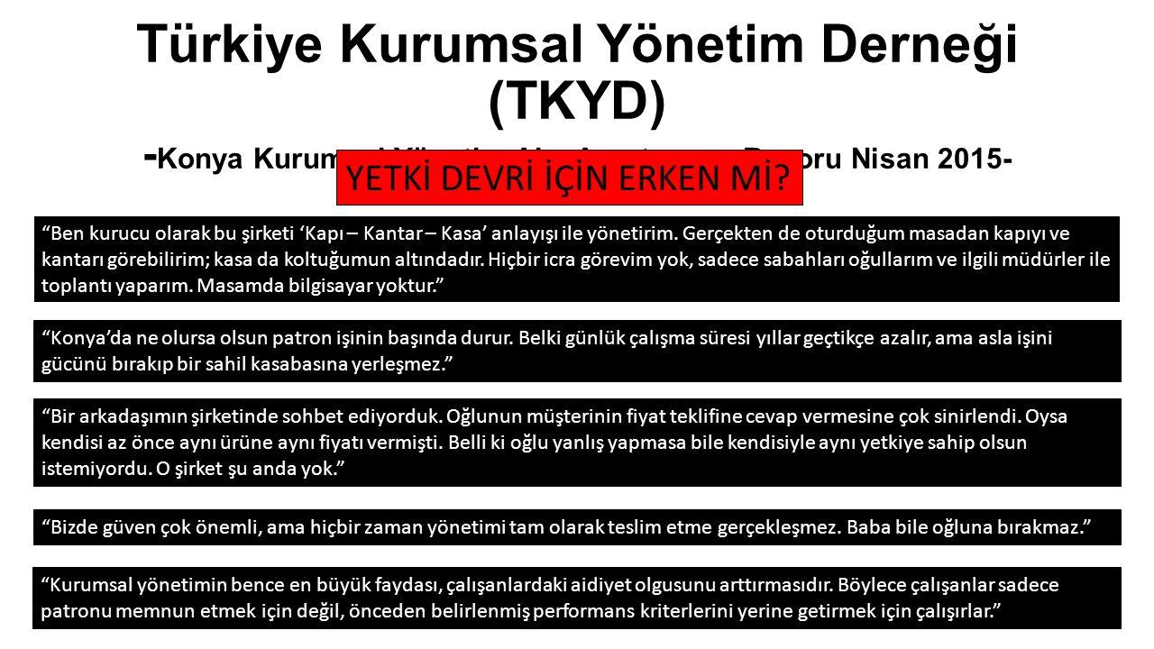 Türkiye Kurumsal Yönetim Derneği (TKYD) -Konya Kurumsal Yönetim Algı Araştırması Raporu Nisan 2015-