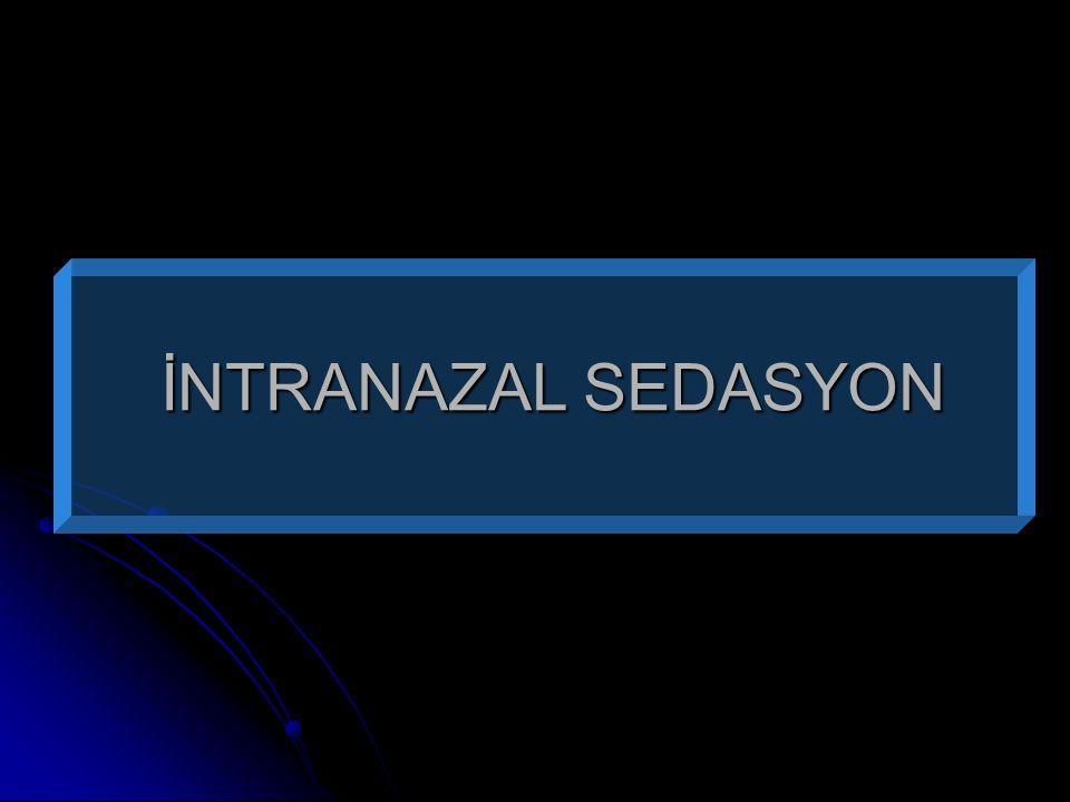 İNTRANAZAL SEDASYON
