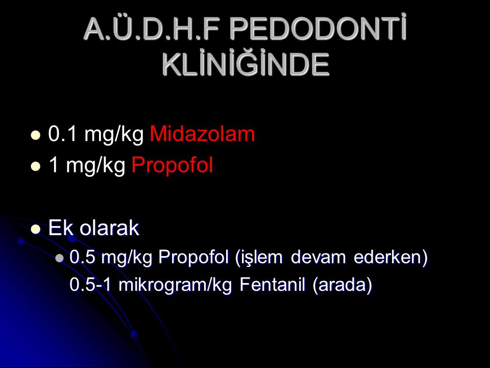 A.Ü.D.H.F PEDODONTİ KLİNİĞİNDE