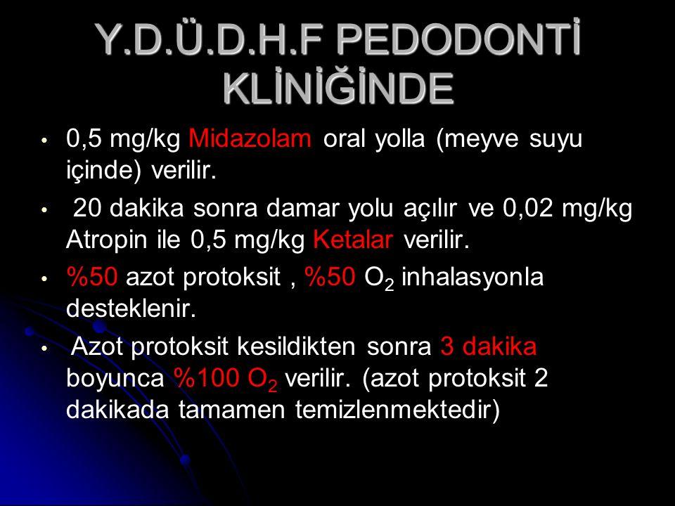 Y.D.Ü.D.H.F PEDODONTİ KLİNİĞİNDE