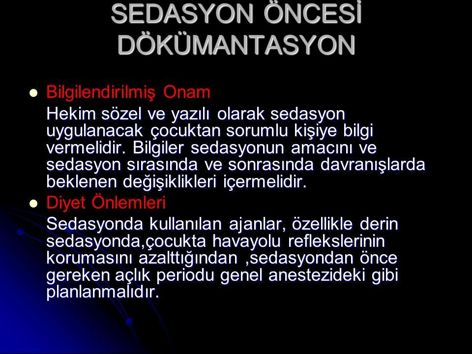 SEDASYON ÖNCESİ DÖKÜMANTASYON