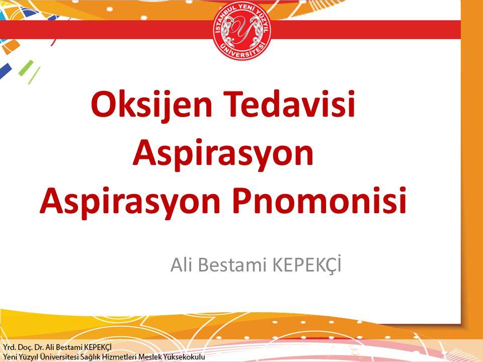 Oksijen Tedavisi Aspirasyon Aspirasyon Pnomonisi