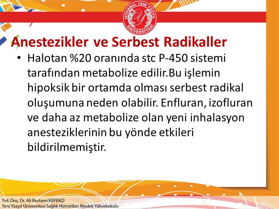 Anestezikler ve Serbest Radikaller