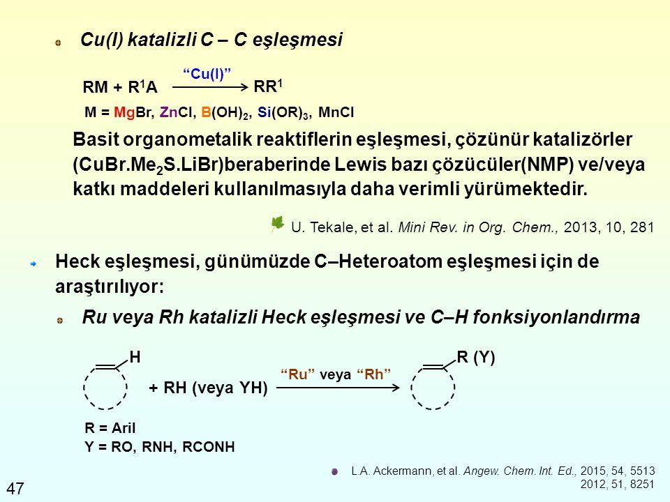 Cu(I) katalizli C – C eşleşmesi