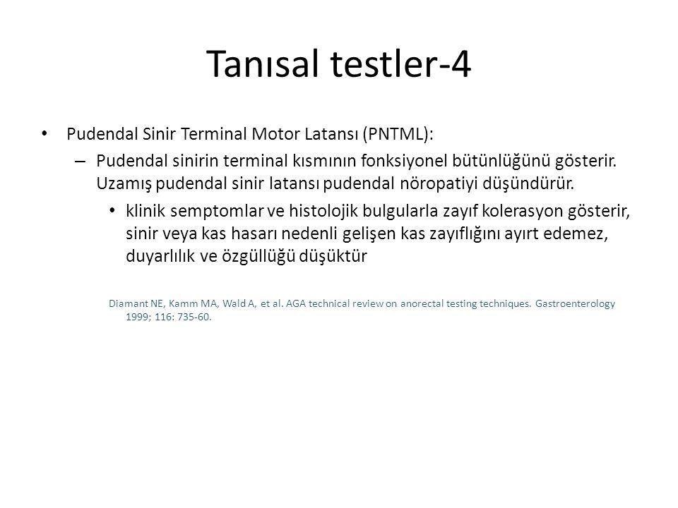 Tanısal testler-4 Pudendal Sinir Terminal Motor Latansı (PNTML):