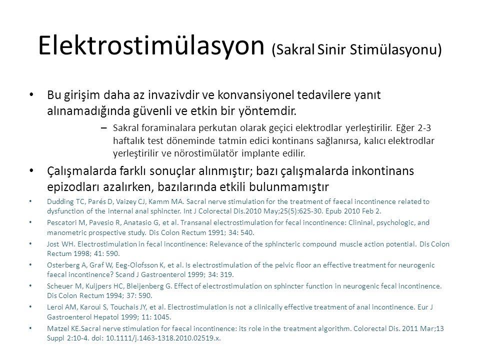 Elektrostimülasyon (Sakral Sinir Stimülasyonu)