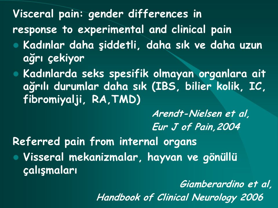 Visceral pain: gender differences in