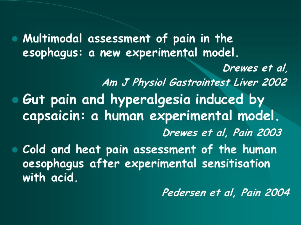 Multimodal assessment of pain in the esophagus: a new experimental model.