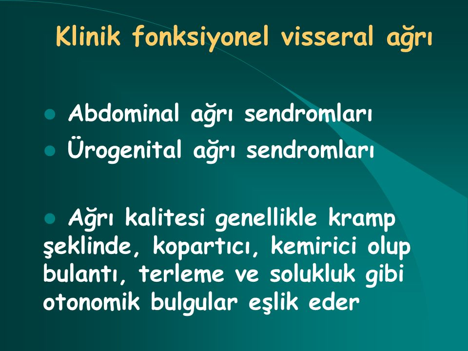 Klinik fonksiyonel visseral ağrı
