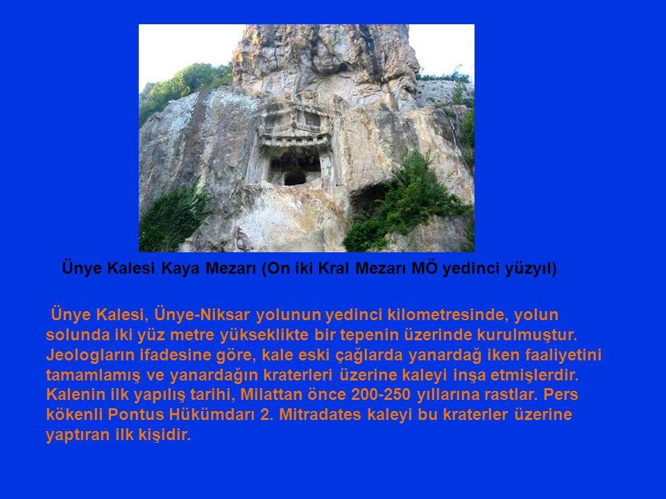 Ünye Kalesi Kaya Mezarı (On iki Kral Mezarı MÖ yedinci yüzyıl)