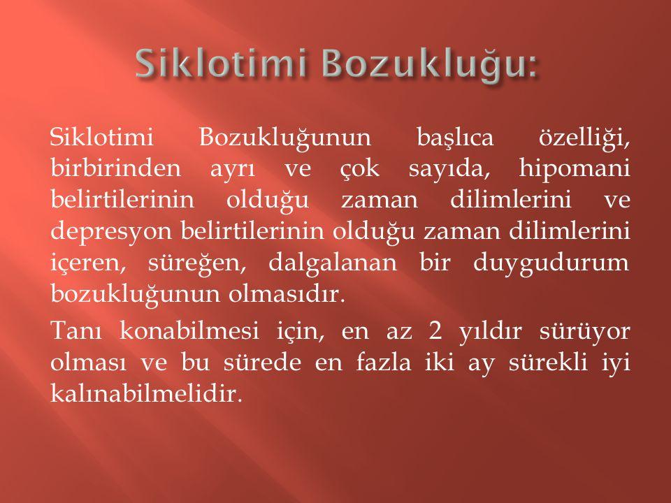 Siklotimi Bozukluğu: