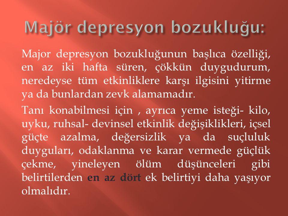 Majör depresyon bozukluğu: