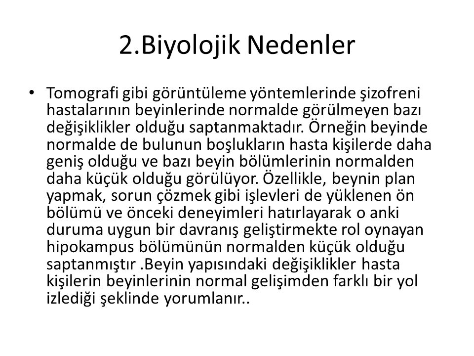 2.Biyolojik Nedenler