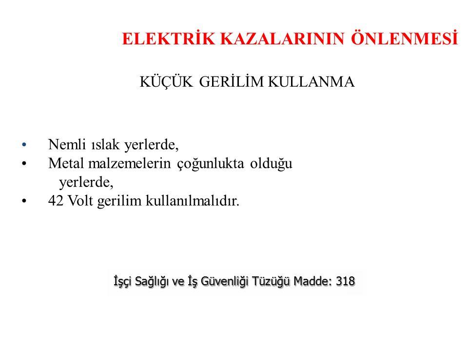 ELEKTRİK KAZALARININ ÖNLENMESİ