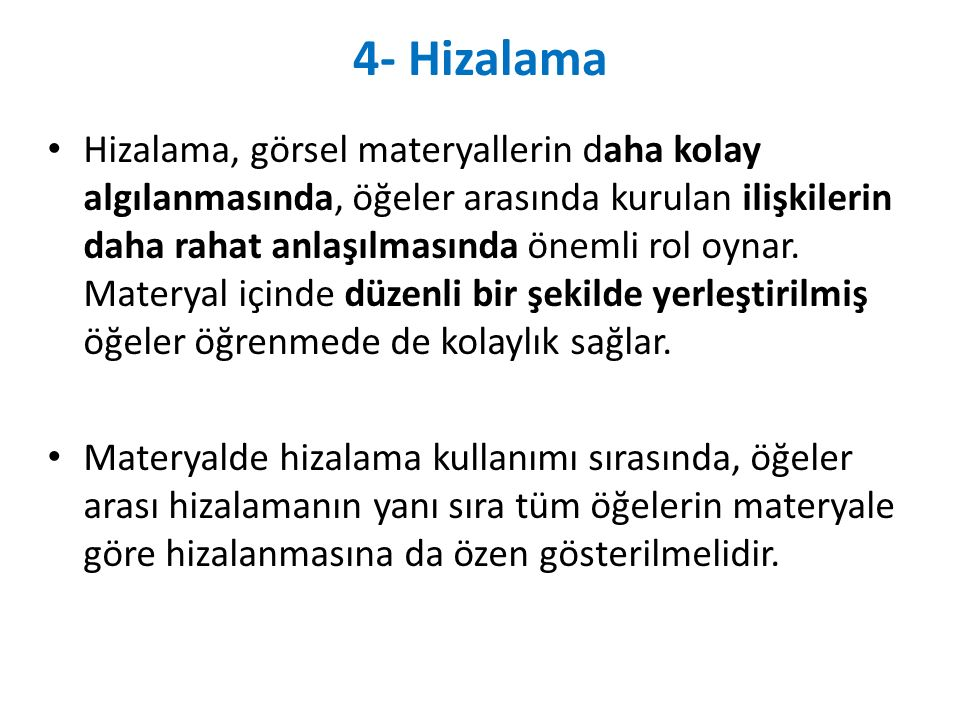 4- Hizalama