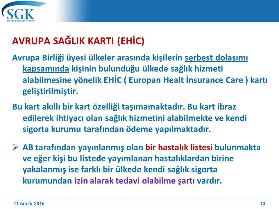 AVRUPA SAĞLIK KARTI (EHİC)