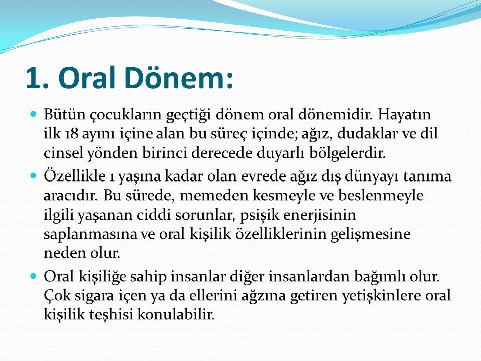 1. Oral Dönem: