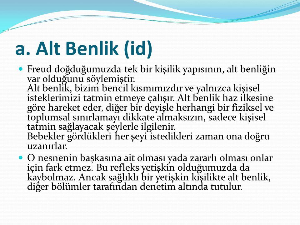 a. Alt Benlik (id)