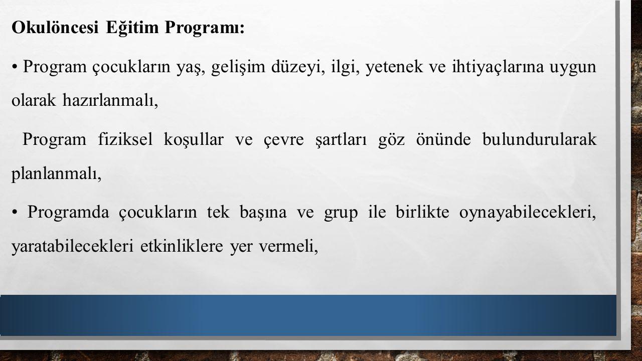 Okulöncesi Eğitim Programı: