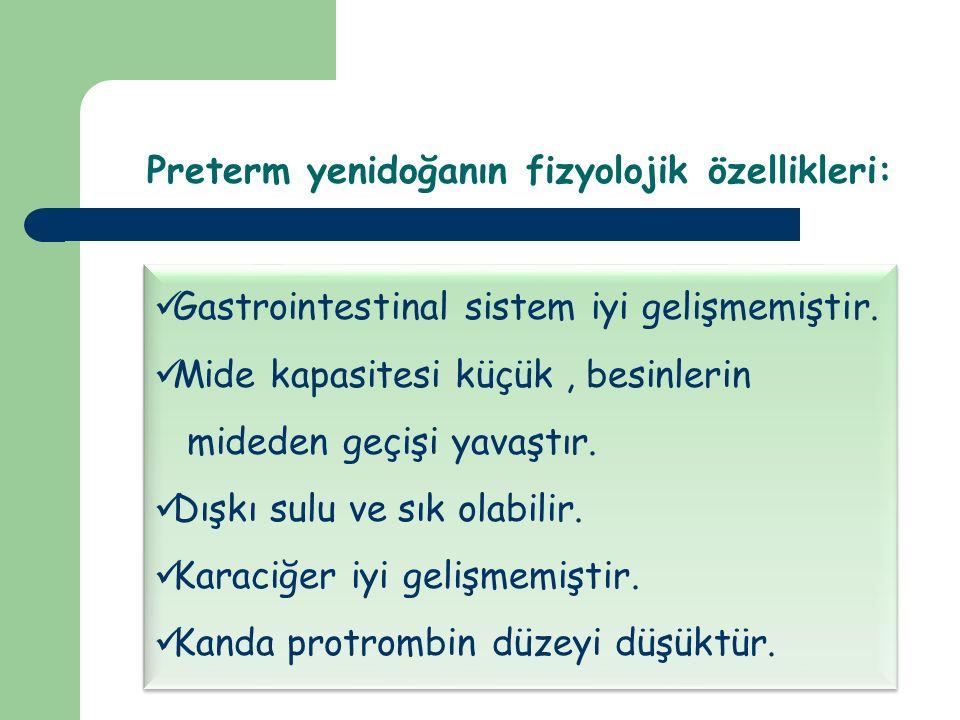Preterm yenidoğanın fizyolojik özellikleri: