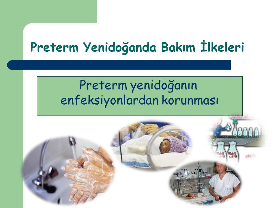 Preterm Yenidoğanda Bakım İlkeleri