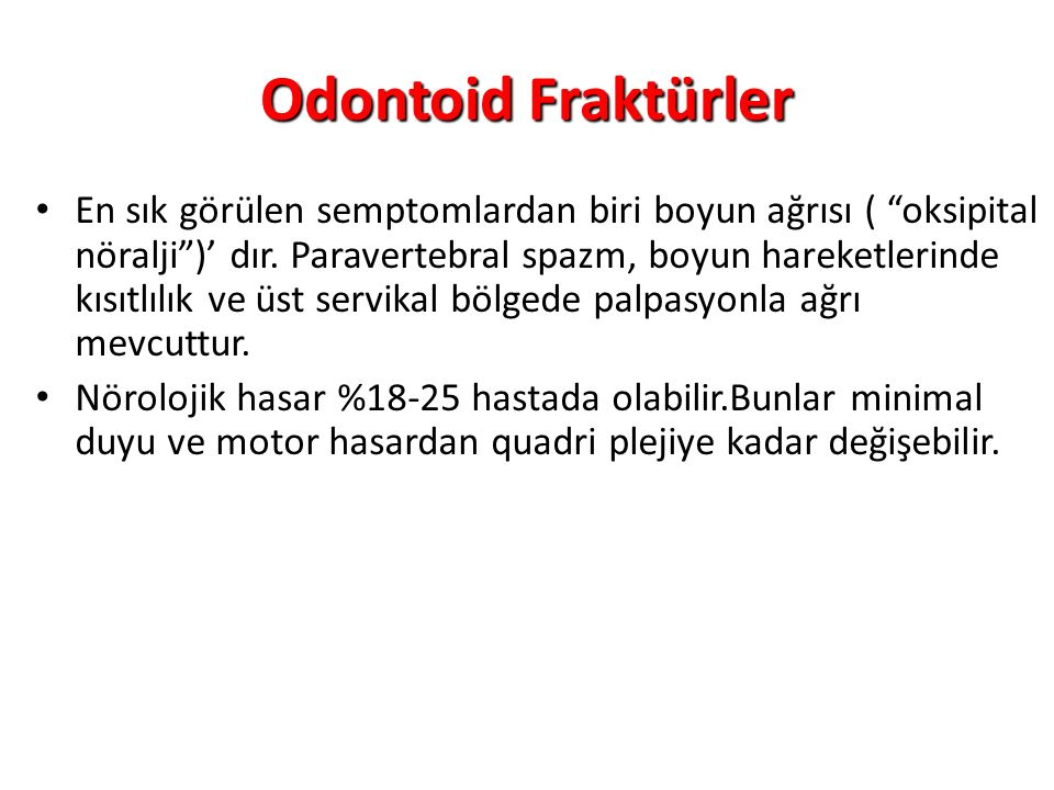 Odontoid Fraktürler