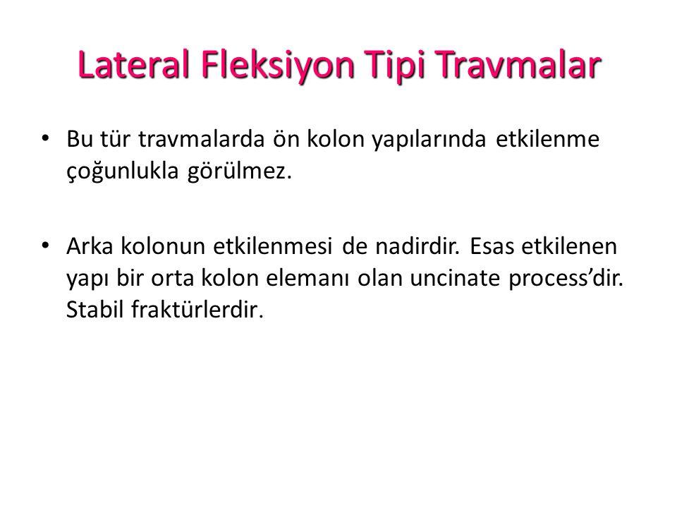 Lateral Fleksiyon Tipi Travmalar