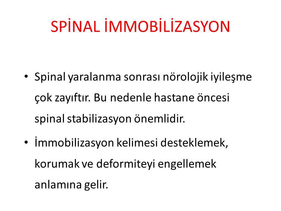 SPİNAL İMMOBİLİZASYON