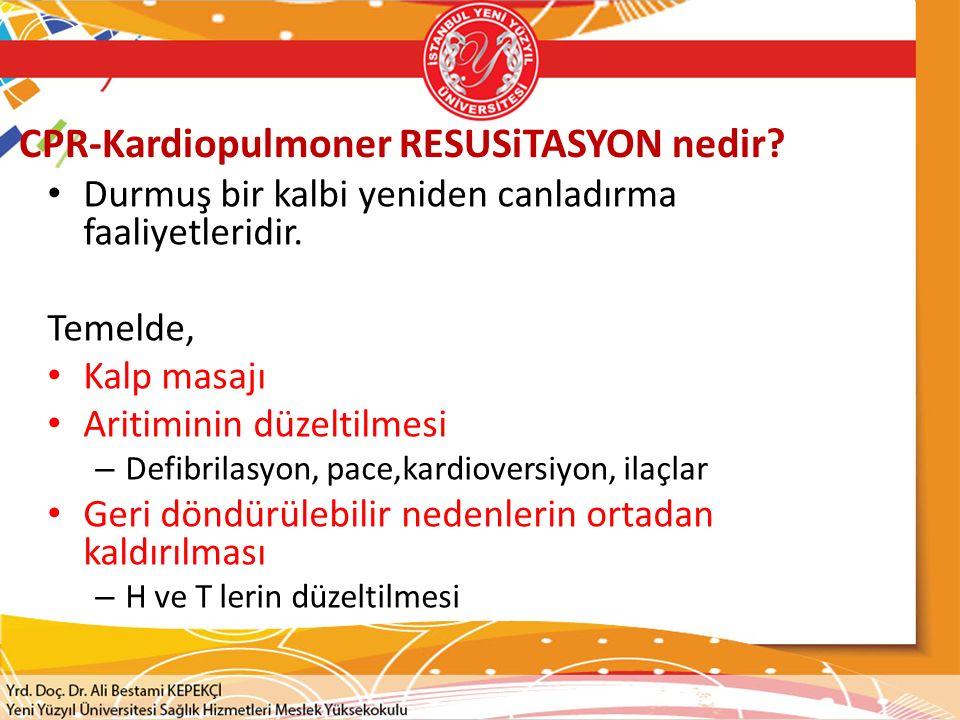 CPR-Kardiopulmoner RESUSiTASYON nedir