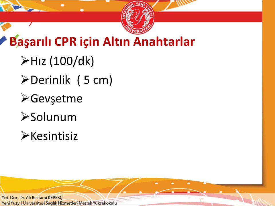 Başarılı CPR için Altın Anahtarlar