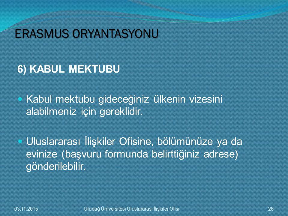 ERASMUS ORYANTASYONU 6) KABUL MEKTUBU