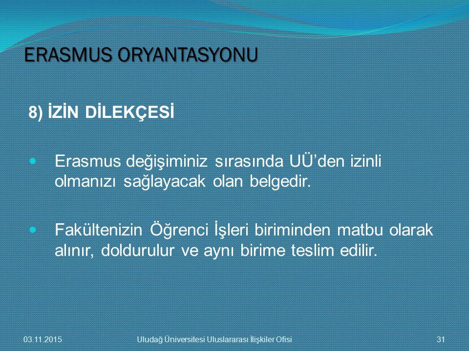 ERASMUS ORYANTASYONU 8) İZİN DİLEKÇESİ