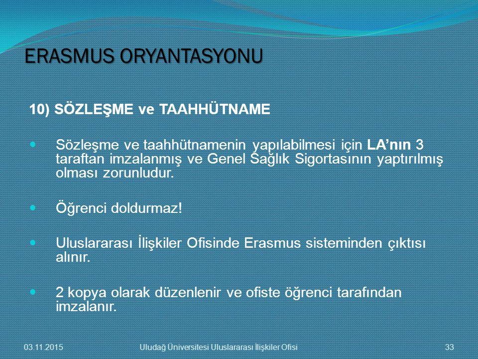 ERASMUS ORYANTASYONU 10) SÖZLEŞME ve TAAHHÜTNAME