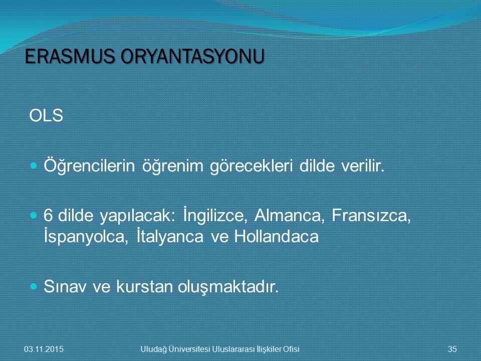 ERASMUS ORYANTASYONU OLS