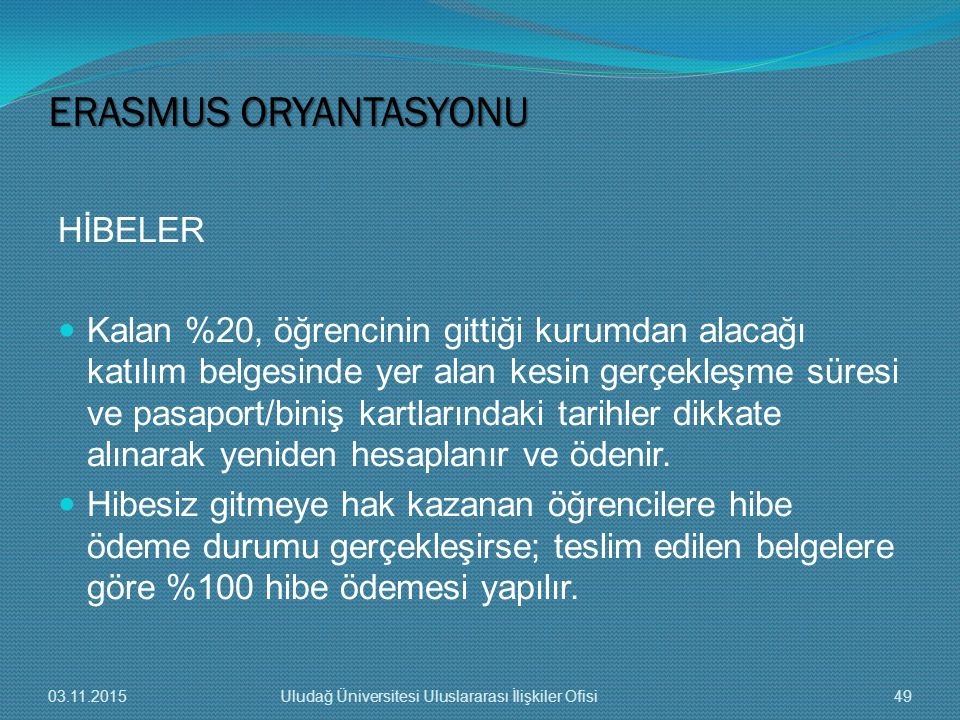 ERASMUS ORYANTASYONU HİBELER