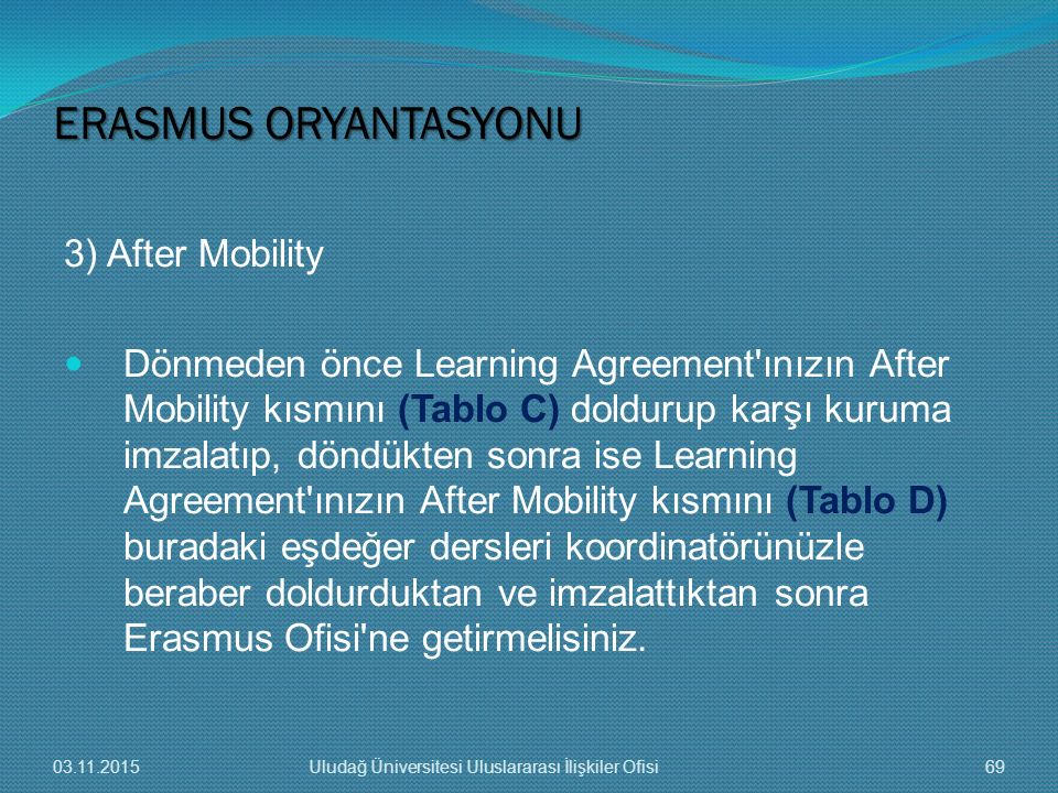 ERASMUS ORYANTASYONU 3) After Mobility