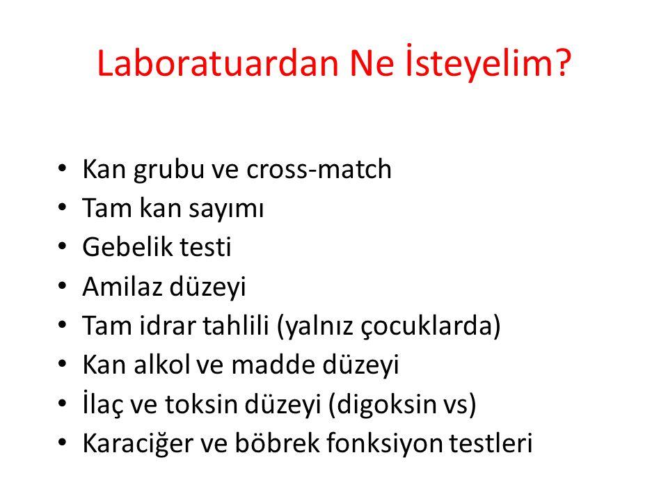 Laboratuardan Ne İsteyelim